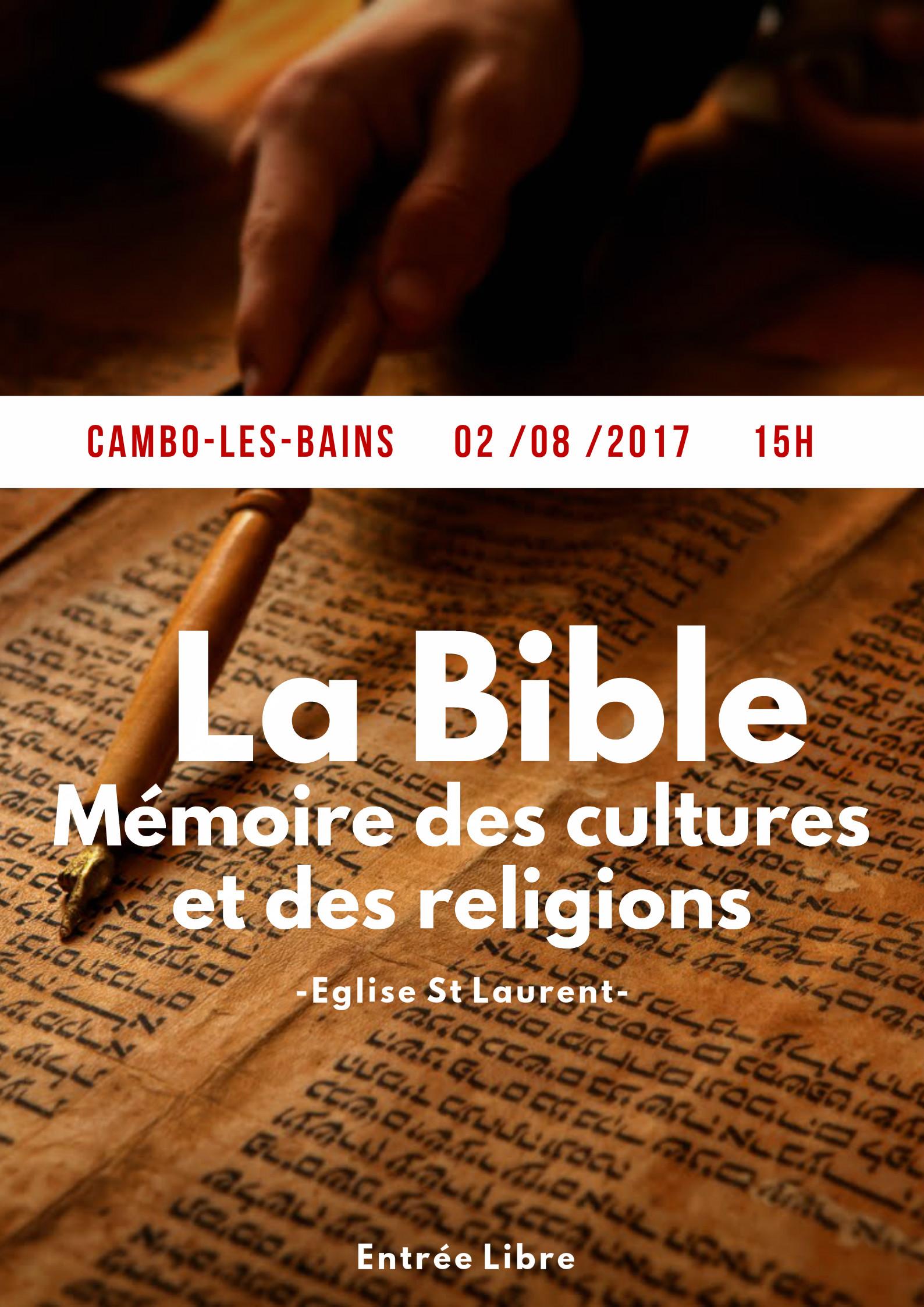 Conférence Cambo les bains 02/08/2017 : La bible, mémoire des cultures et des religions